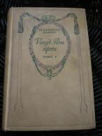 Alexandre Dumas: Vingt Ans Après Tome I/ Editions Nelson, Non Daté - Books, Magazines, Comics