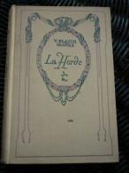 V. Blasco Ibanez: La Horde/ Nelson, 1927 - Auteurs Classiques