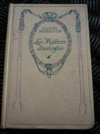 Eugène Fromentin: Les Maîtres D'autrefois/ Editions Nelson, Non Daté - Auteurs Classiques