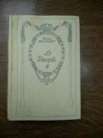 Paul Bourget: Le Disciple/ Editions Nelson, Non Daté - Auteurs Classiques