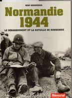 Normandie 1944, Débarquement,bataille,  214 Pages, édition Ouestfrance, Mémorial De CAEN, Cité De L'histoire, Guerre - Books