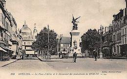 France Moulins - La Place D'Allier Et Le Monument Des Combattants 1870-71 - France