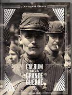 L'album De La Grande Guerre, 1914/1918, Par VERNAY, 174 Pages, élan Patriotique, - Livres