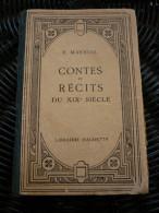 E. Maynial: Contes Et Récits Du XIXe Siècle/ Librairie Hachette, 1932 - Auteurs Classiques