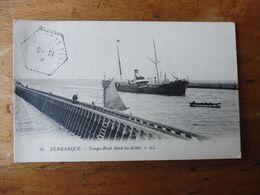 CPA  DUNKERQUE - Cargo-boat Dans Les Jetées  (posté En 19??) - Dunkerque