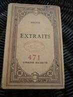 Heine: Extraits/ Librairie Hachette, 1947 - Auteurs Classiques
