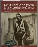 Drole De Guerre à La Victoire, 1939/1945, Par GASPIN, 2010, 128 Pages, édcitions Ouest-france, Les Objets Témoignent - Books
