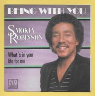 Disque Vinyle 45 Tours : SMOKEY ROBINSON : BEING WITH YOU..Scan A  : Voir 2 Scans - Vinyl Records