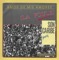 Disque Vinyle 45 Tours...: SON CARIBE  :  AMORE DE MIS AMORES ( La Foule ) Version Espagnole..Scan A  : Voir 2 Scans - Vinyl Records