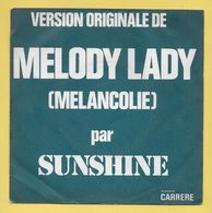 Disque Vinyle 45 Tours : SUNSHINE : Mélody Lady..Scan A  : Voir 2 Scans - Vinyl Records