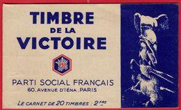 -- TIMBRE DE LA VICTOIRE / PARTI SOCIAL FRANCAIS /  CARNET COMPLET DE 20 TIMBRES / PROPAGANDE -- - Blocs & Carnets