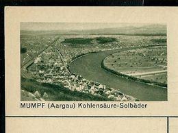 Carte Neuve Illustrée N° 182 - 0258 C ( MUMPF ( Aargau) Kohlensäure - Solbäder ) - Stamped Stationery