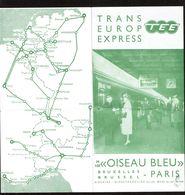 Horaires 1961 - T.E.E. - Trans Europ Express - Oiseau Bleu - Bruxelles - Paris - 2 Scans - Europe