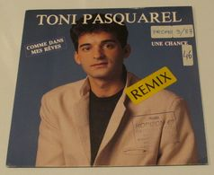 45T TONI PASQUAREL : Comme Dans Mes Rêves - Vinyl Records
