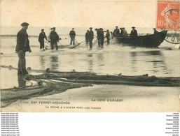 WW 33 CAP FERRET ARCACHON. La Pêche à La Pinasse Près Les Passes 1910. - Arcachon