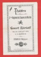 BELGIQUE STAVELE. THEATRE.CONCERT RECREATIF. 2éme Bis REGIMENT DE ZOUAVES DE MARCHE. 1915. - Programas