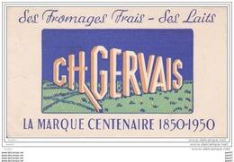 """BUVARD  Réf-JP- Ww-O-582 (  Avec PUB  )  Les Fromages Frais """"""""""""""""  CH GERVAIS  """"""""""""""""  Marque Centenaire 1850-1950 - Dairy"""