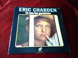 ERIC CHARDEN    14 ANS LES GAULOISES - Vinyl Records