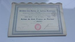 BRIDES LES BAINS & SALINS MOUTIERS (1918) Eaux Minerales Et Thermales - Acciones & Títulos