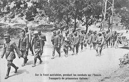 Combats Sur L'Isonzo Transport De Prisonniers Italiens - Guerre 1914-18 - Prison-Propagande-Détention - Italy