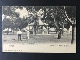 """DEM. REP. Of The CONGO........"""" Congo Belge """" BOMA....Place De La Marine - Brazzaville"""