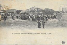 [17] Charente Maritime > Environs De Royan La Grande Cote Arrivee Du Tram - Royan