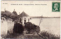 ISTRES - Etang De Berre - Pavillon Tournon (1592 ASO) - Istres