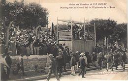 CPA13- LA CIOTAT- Grève Des Chantiers De La Ciotat- Meeting Tenu Au Grand Bal De L'Esplanade De La Tasse - La Ciotat