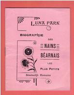 BIOGRAPHIE DES NAINS BEARNAIS A LUNA PARK PORTE CHAILLOT A PARIS BERNARDET DE BIDACHE CIRQUE PHENOMENE FOIRE - Documenti Storici