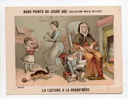 - CHROMO BONS POINTS DU JEUNE AGE - COLLECTION MARIE BELLIER - LA LECTURE A LA GRAND'MÈRE - - Trade Cards