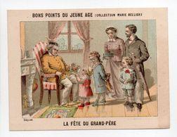 - CHROMO BONS POINTS DU JEUNE AGE - COLLECTION MARIE BELLIER - LA FÊTE DU GRAND-PÈRE - - Trade Cards