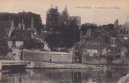 Montargis : Le Château Et Le Collège - Montargis