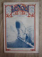 Revue Le Noel 1 Septembre 1921 Entrée D'une Caverne De Glace Au Mont Blanc Chamonix Diligence Pierre-ségade Lacaune - 1900 - 1949