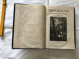 ERCKMANN CHATRIAN STORIA D'UN UOMO DEL POPOLO LA RIVOLUZIONE DI PARIGI 1848. - Oude Boeken