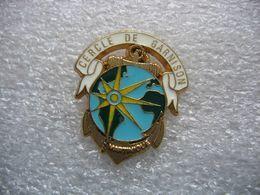 Pin's Militaire Du Cercle De Garnison En MARTINIQUE - Militaria