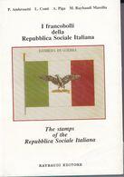 I Francobolli Della Repubblica Sociale Raybaudi Editore - Filatelia E Storia Postale