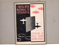 DERRICO - I° MOSTRA INTERNAZIONALE DI FOTOGRAFIA ISPIRATA AL VOLO ROMA 1939 - NON VIAGGIATA - Non Classés