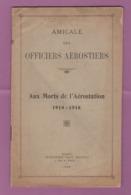 Livret De L'Amicale Des Officiers Aérostiers Base Aérienne 152 Avec Nom Du Propriétaire  14-18 Ww1 - 1914-18