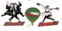 3 Pin's PMU  2 Quinté+ Eaf + 1 Montgolfiere PMU EGF Double Six ( 1 ) Voir Description - Animaux