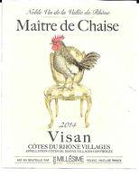 Maitre De Chaise Avec Coq Dessus Visan Cotes Du Rhône Village - Galli