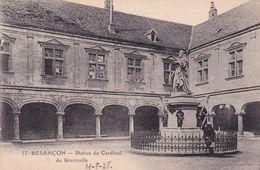 25-Besançon Statue Du Cardinal De Granvelle - Besancon