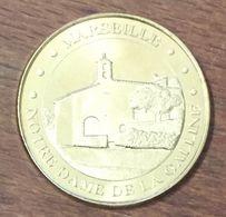 13 MARSEILLE NOTRE-DAME DE LA GALINE MÉDAILLE TOURISTIQUE MONNAIE DE PARIS 2013 JETON MEDALS COINS TOKENS - Monnaie De Paris