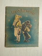Les Deux Bossus.  Flammarion, 06/1948.Conte Populaire Raconté Par J.M.Guilcher. Images D'Andre Pec. - Other