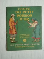 """Comte Du Petit Poisson D'Or """" Les Petits Père Castor """" 1943 - Other"""