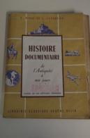 Histoire Documentaire De L'Antiquité à Nos Jours - Ed. Belin - Libros, Revistas, Cómics
