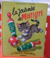 Collection Farandole, Casterman 1960 La Journée De Mistigri. M Englebert, Chader.........4B0720 - Casterman