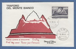 Italien 1965 Eröffnung Des Montblanc-Tunnels  Mi.-Nr. 1184 Auf FDC  - Italy