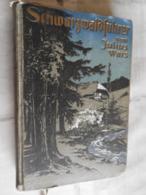 Schwarzwaldführer Von Julius Wais. 1913 - Baden -Wurtemberg