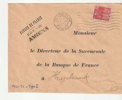 Lettre Banque De France Amiens/Gare Pour Hazebrouck,1930 Et Timbre Type Femme Fachi (à Noter D'autres Lettres  à Venir) - Briefe U. Dokumente