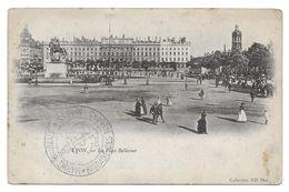 LYON LA PLACE BELLECOUR BRIGADE DES FUSILIERS MARINS - CPA MILITAIRE - Guerre 1914-18